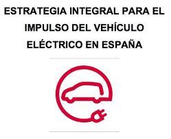 CONDICIONES PARA EL 2013. PLAN INTEGRAL DE IMPULSO AL VEH�CULO EL�CTRICO (2010-2014).
