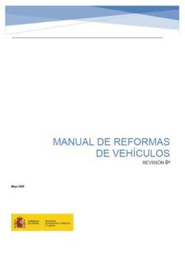 MANUAL DE REFORMAS DE VEHÍCULOS (6ª REVISIÓN) Y ORDEN ICT/155/2020 SOBRE EL CONTROL METROLÓGICO DE LOS INSTRUMENTOS DE MEDIDA.